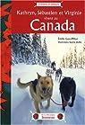 Kathryn, Sébastien et Virginie vivent au Canada par Gasc-Milesi