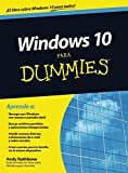 img - for Windows 10 para dummies (Para Dummies/For Dummies) (Spanish Edition) book / textbook / text book