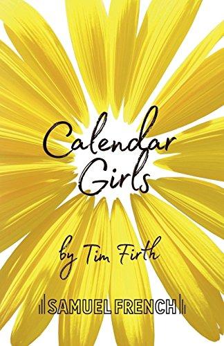 - Calendar Girls