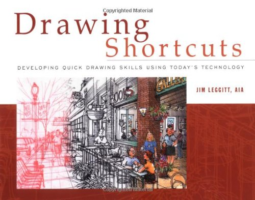 Drawing Shortcuts: Developing Quick Drawing Skills Using Today's Technology (Best Computer For Interior Design Student)
