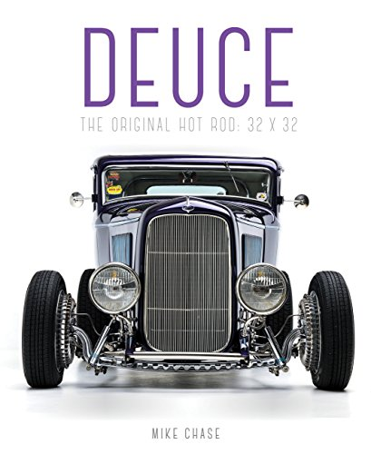 Deuce: The Original Hot Rod: 32x32