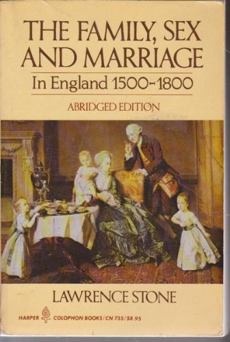 Family Sex And Marriage: 1500 -1800 (Peregrine Books)