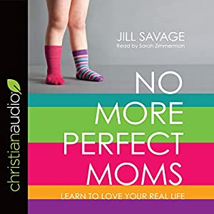 No More Perfect Moms Hörbuch