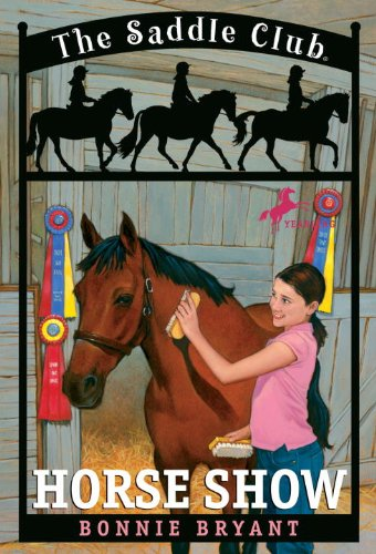Horse Show (Saddle Club series Book 8)