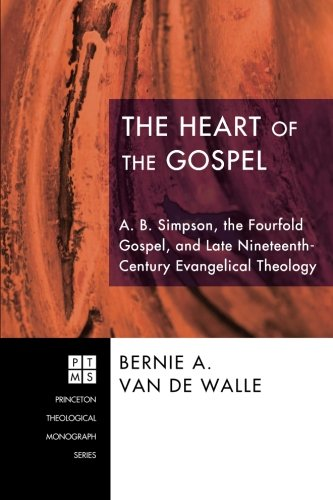Used, The Heart of the Gospel: A. B. Simpson, the Fourfold for sale  Delivered anywhere in USA