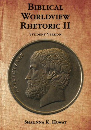 Biblical Worldview Rhetoric 2: Student Version
