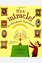 It's a Miracle!: A Hanukkah Storybook Paperback