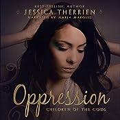 Oppression: Children of the Gods, Book 1 | Jessica Therrien