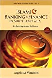 Islamic banking and finance in south-east asia: its development and future (2nd edition) (Asia-pacific Business Series)