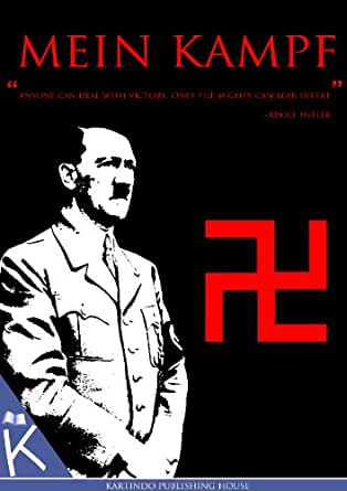 Amazon.com: Mein Kampf [ Banned Edition ] eBook: Adolf Hitler, Richard Kumar, James Murphy ...