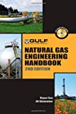 Natural Gas Engineering Handbook, Boyun Guo and Ali Ghalambor, 1933762411