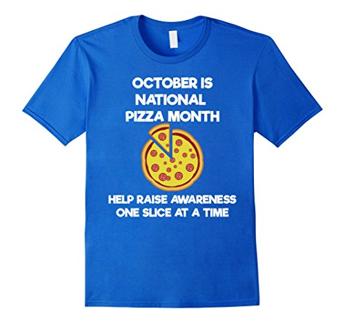 New York National Costume (Mens October is National Pizza Month - Satire Novelty T-shirt Small Royal Blue)