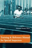 Training and Reference Manual for Special Inspectors, Houman John Parsaie, 0595204279