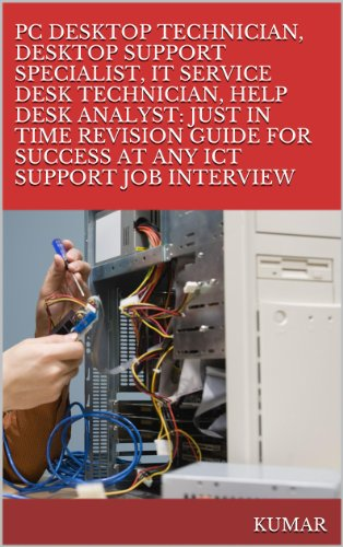 PC DESKTOP TECHNICIAN, DESKTOP SUPPORT SPECIALIST, IT SERVICE DESK  TECHNICIAN, HELP DESK ANALYST