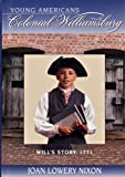 Will's Story, 1771, Joan Lowery Nixon, 0879352264
