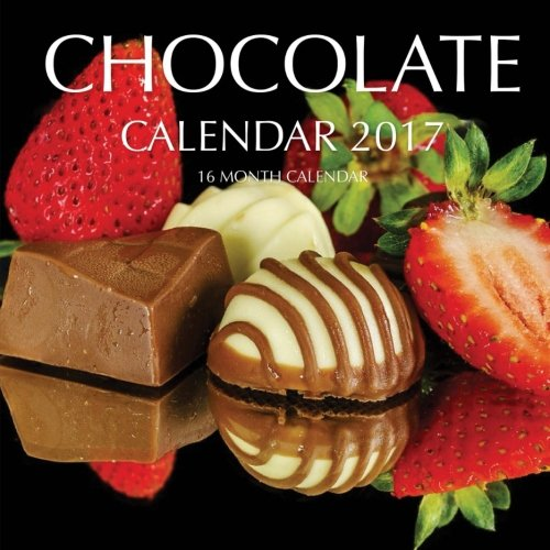 Download Chocolate Calendar 2017: 16 Month Calendar pdf epub