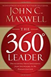 The 360 Degree Leader, John C. Maxwell, 0785260927