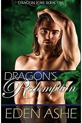 Dragon's Redemption (Dragon Lore) (Volume 2) Paperback