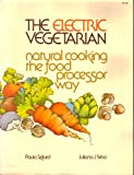 The Electric Vegetarian, Paula Szilard and Juliana J. Woo, 0898150582