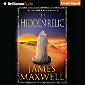 The Hidden Relic: The Evermen Saga, Book 2 | James Maxwell