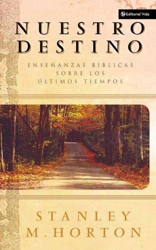Nuestro Destino (Our Destiny) (Spanish Edition) [Stanley M. Horton] (Tapa Blanda)