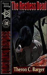 Forsaken Repose:  The Restless Dead
