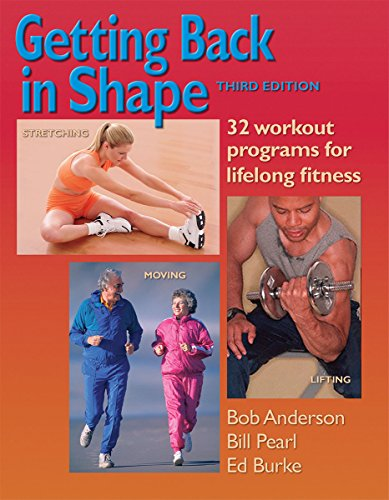 Getting Back in Shape: 32 Workout Programs for Lifelong Fitness (Paper Program Pearl)