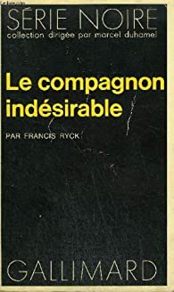 Book's Cover ofLe compagnon indésirable