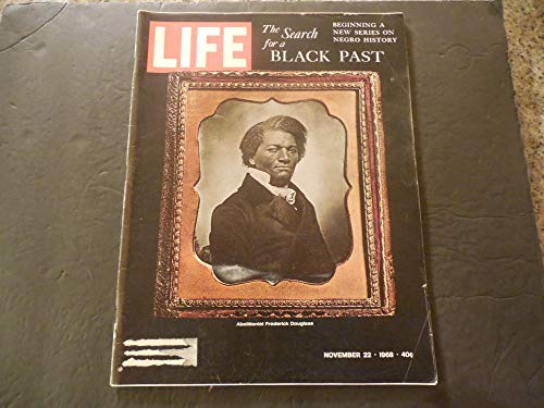 Life Nov 22 1968 Search For A Black Past; Frederick Douglas