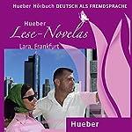 Lara, Frankfurt (Lese Novelas - Deutsch als Fremdsprache) | Thomas Silvin