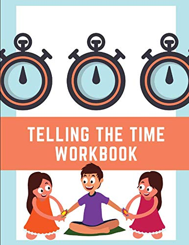 Telling The Time Workbook: Telling The Time Activity Book