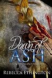 Dawn of Ash (Imdalind) (Volume 6)