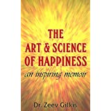 The Art & Science of Happiness: An inspiring memoir