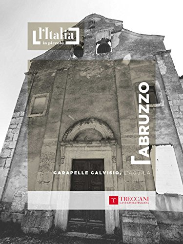 Carapelle Calvisio, L'Aquila: Abruzzo (L'Italia in piccolo) (Italian Edition)