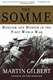 img - for The Somme: Heroism and Horror in the First World War book / textbook / text book