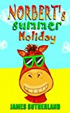 img - for Norbert's Summer Holiday book / textbook / text book