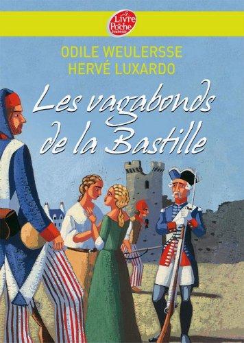 les-vagabonds-de-la-bastille-historique-french-edition