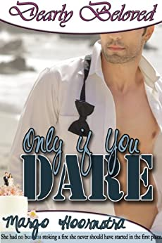 Only If You Dare (Dearly Beloved) by [Hoornstra, Margo]
