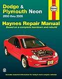 Dodge & Plymouth Neon 2000 Thru 2005 (Haynes Repair Manual)