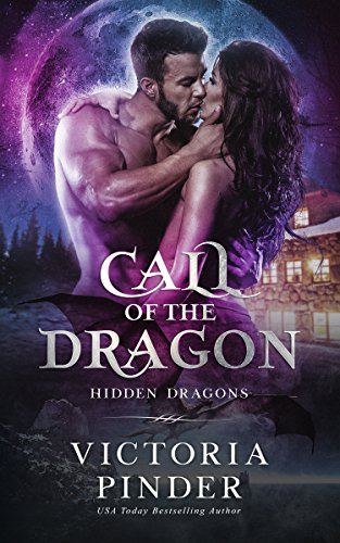 Call of the Dragon (Flight of the Dragons) by [Victoria Pinder]