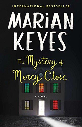 The Mystery of Mercy Close: A Novel (Marian Keyes The Mystery Of Mercy Close)