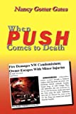 When Push Comes to Death, Nancy Gates, 0979094976