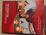 Pharmacy Certified Technician Training Manual, , 0941174026