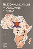 Telecommunications and Development in Africa, Kiplagat, B. and Werner, M., 905199169X