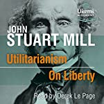 Utilitarianism/On Liberty | John Stuart Mill