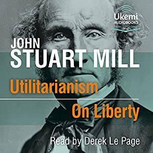 Utilitarianism/On Liberty Audiobook