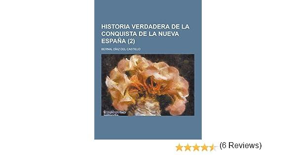 Historia Verdadera de La Conquista de La Nueva Espana 2: Amazon.es ...