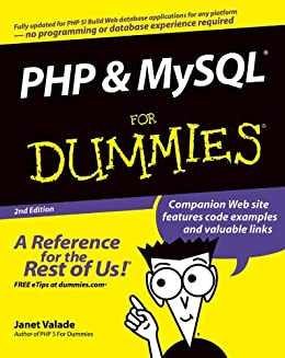PHP and MySQL For Dummies (For Dummies (Computer/Tech)) by [Valade, Janet]
