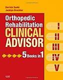 img - for Orthopedic Rehabilitation Clinical Advisor, 1e book / textbook / text book