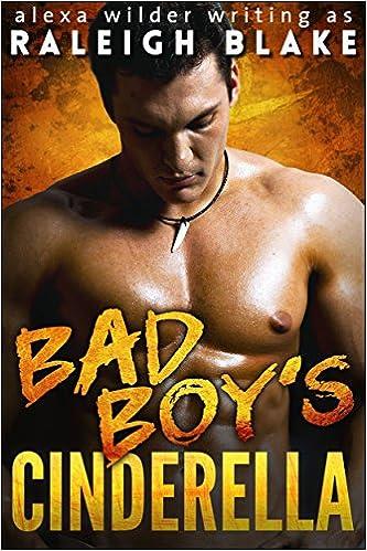 Free – Bad Boy's Cinderella